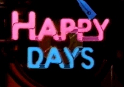 Happy Days: A Look Back